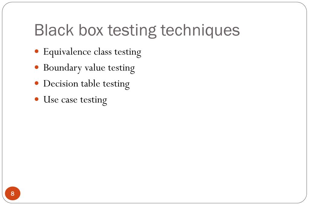 Black box testing techniques