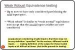 weak robust equivalence testing
