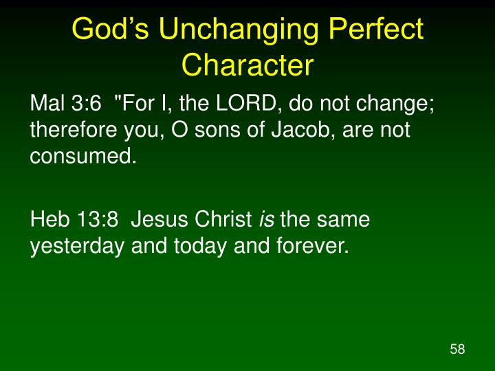 God's Unchanging Perfect Character