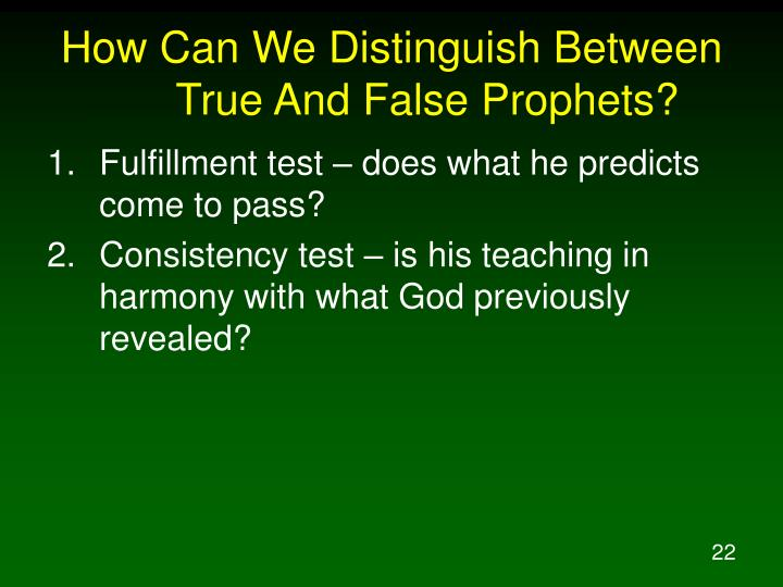 How Can We Distinguish Between True And False Prophets?