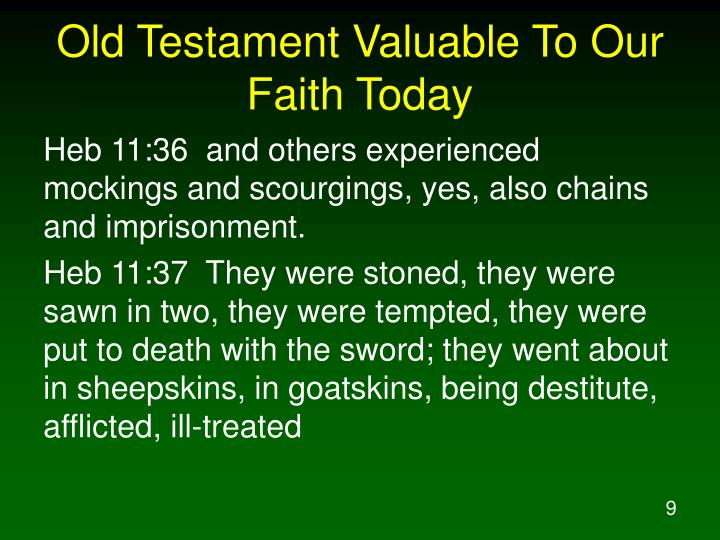 Old Testament Valuable To Our Faith Today