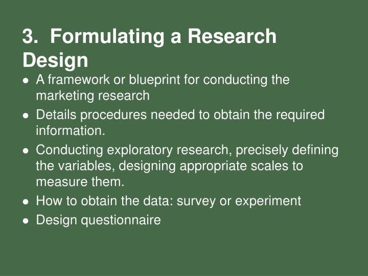 3.  Formulating a Research Design