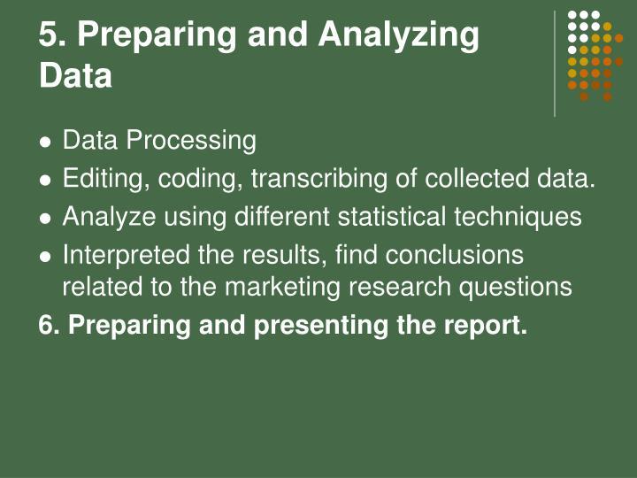 5. Preparing and Analyzing Data
