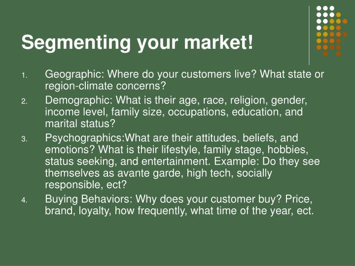 Segmenting your market!