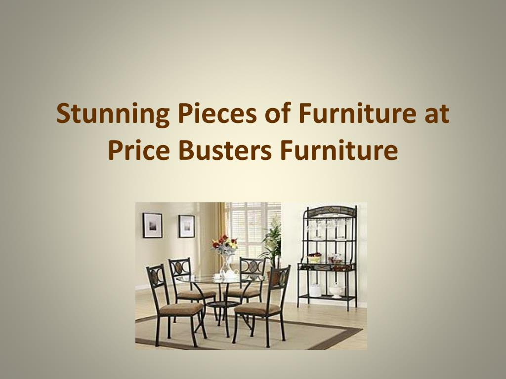 stunning pieces of furniture at price busters furniture l.