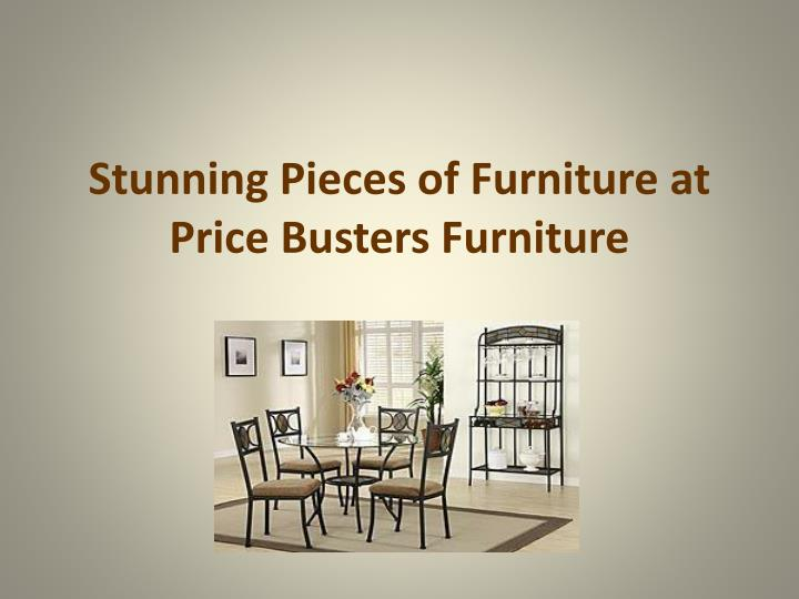 Stunning pieces of furniture at price busters furniture