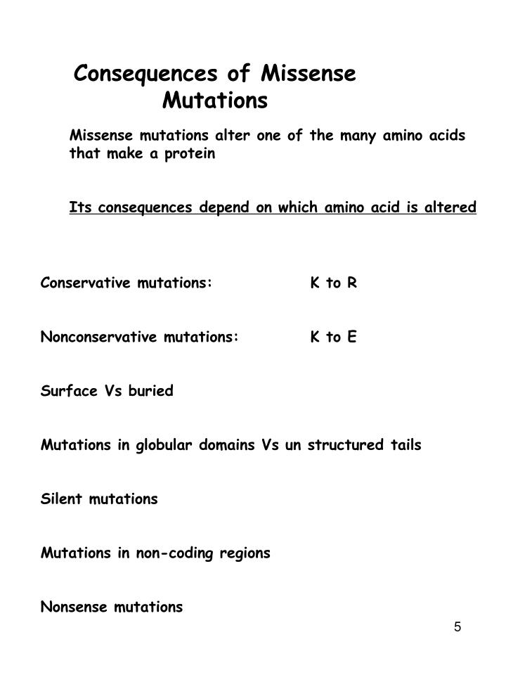 Consequences of Missense Mutations
