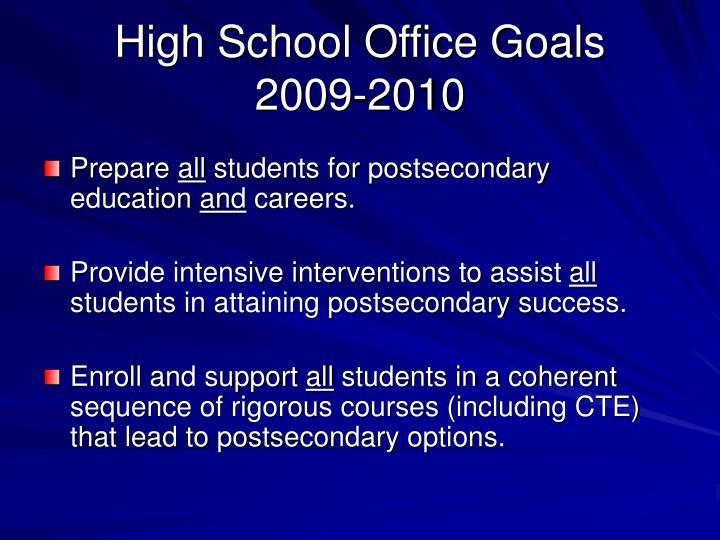 High School Office Goals
