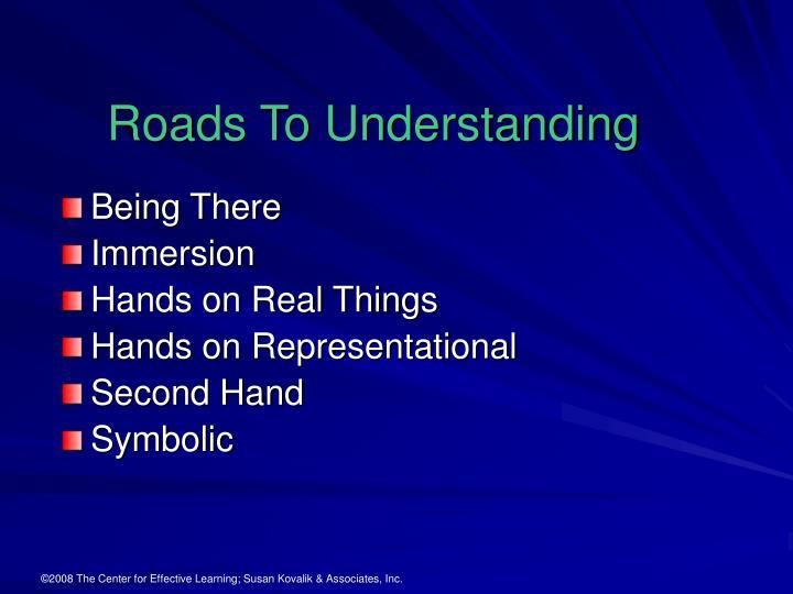 Roads To Understanding