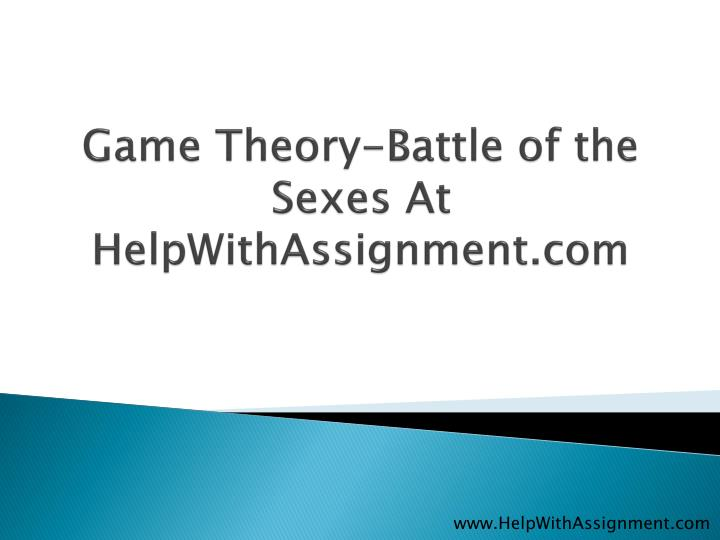 Game theory battle of the sexes at helpwithassignment com