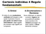 cartesio individua 4 regole fondamentali1