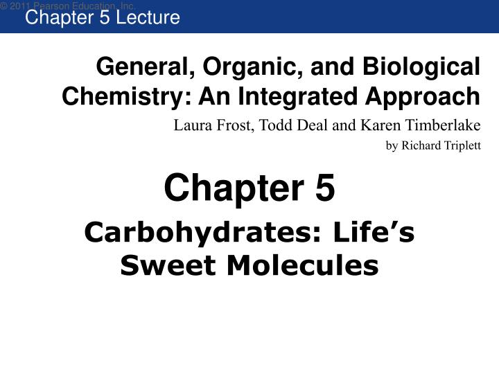 carbohydrates life s sweet molecules n.