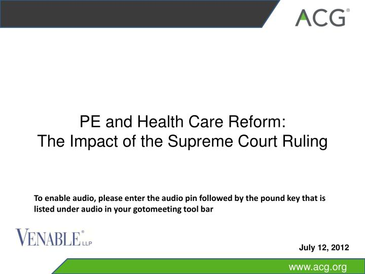 PE and Health Care Reform: