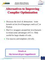 alternatives to improving compiler optimization