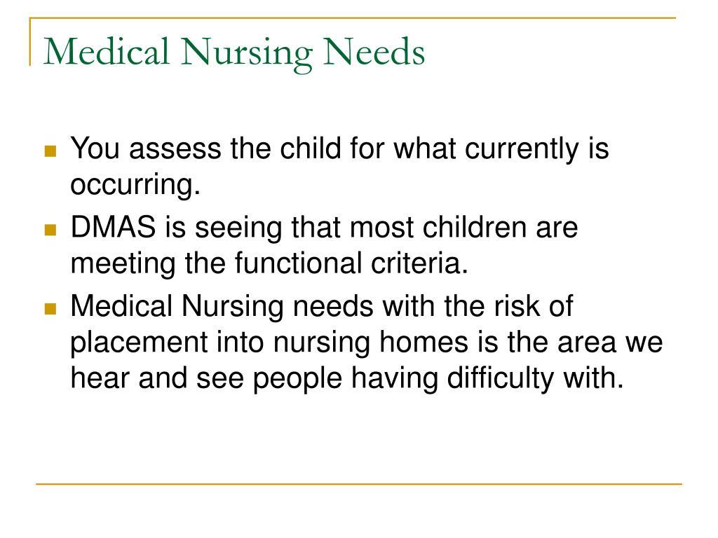 Medical Nursing Needs