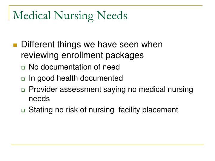Medical nursing needs3