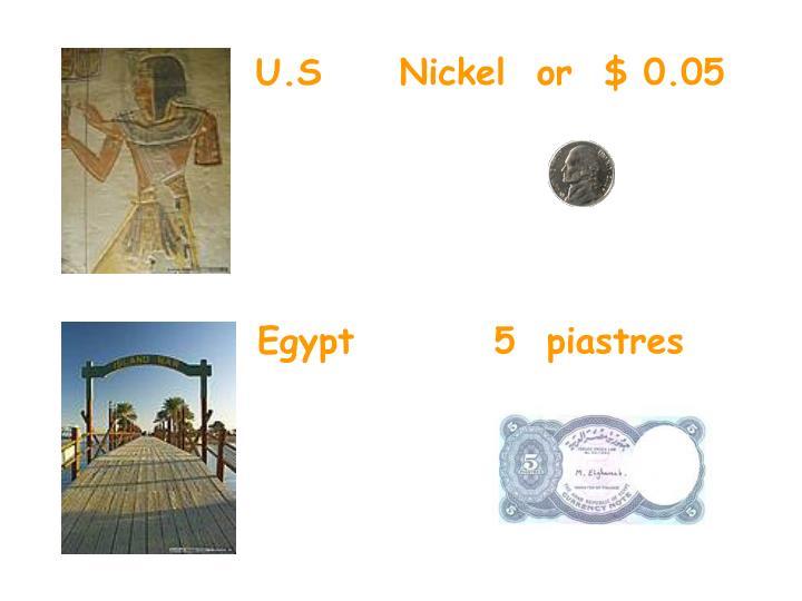 Egypt         5  piastres