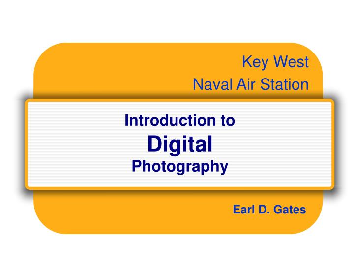 Introduction to digital photography