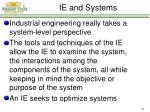 ie and systems