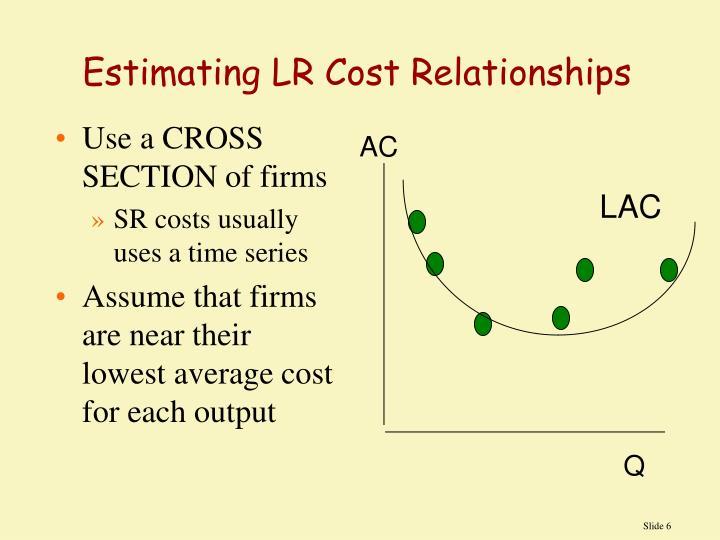 Estimating LR Cost Relationships