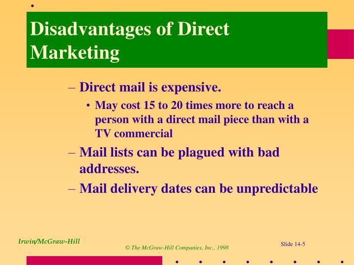 Disadvantages of Direct Marketing