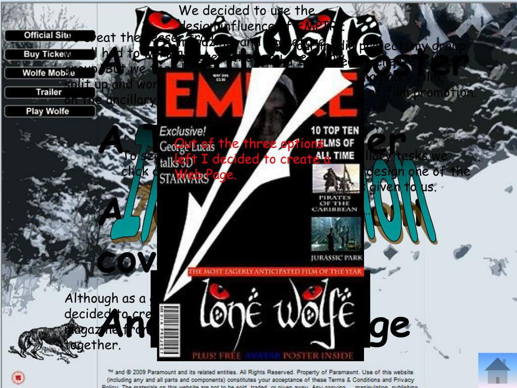 We decided to use the design influence of EMPIRE magazine, and therefore created what you see below.