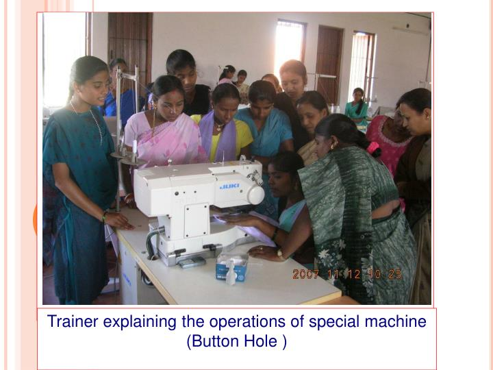Trainer explaining the operations of special machine
