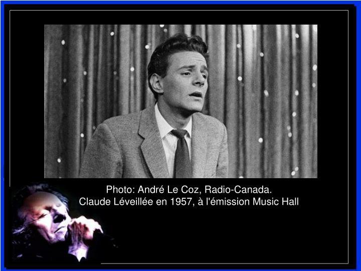 Photo: André Le Coz, Radio-Canada.