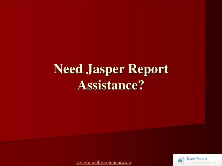 Need jasper report assistance