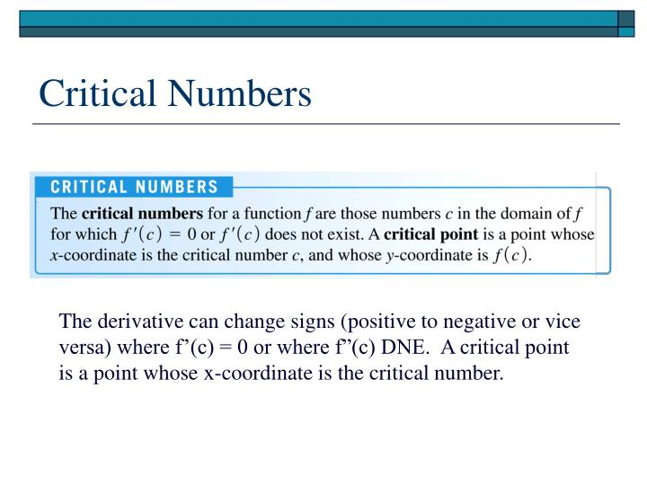 Critical Numbers