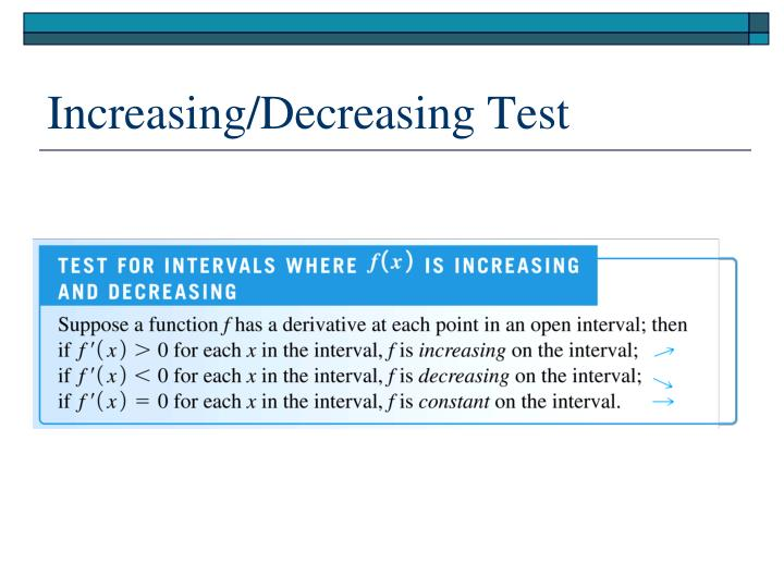 Increasing/Decreasing Test