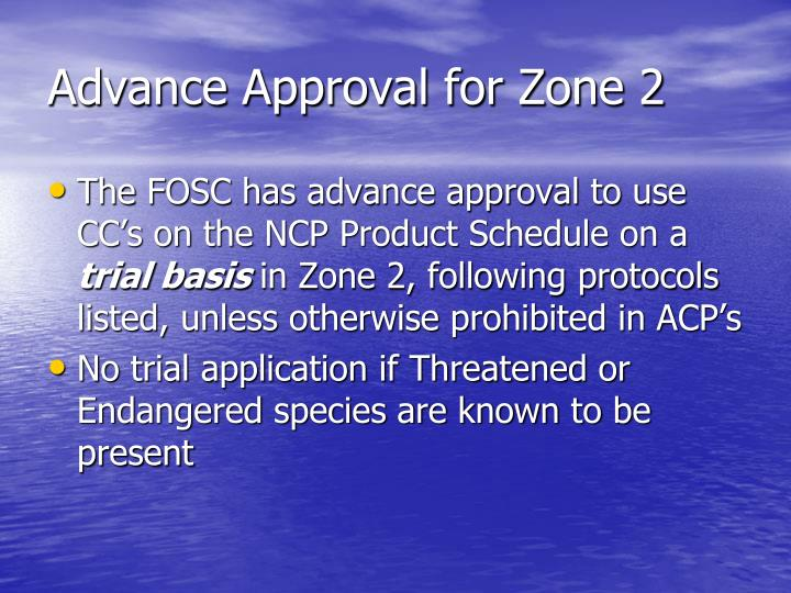 Advance Approval for Zone 2