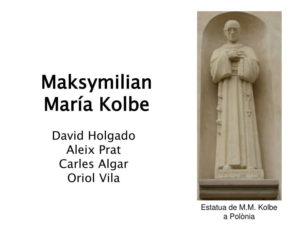 Maksymilian María Kolbe