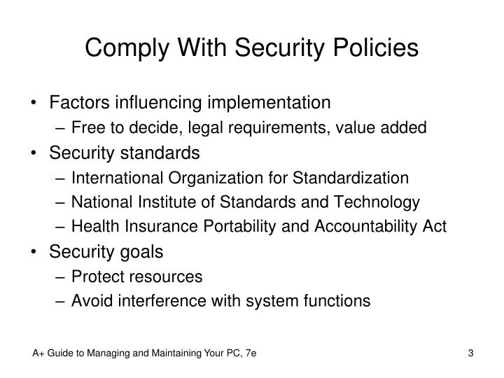 Comply with security policies