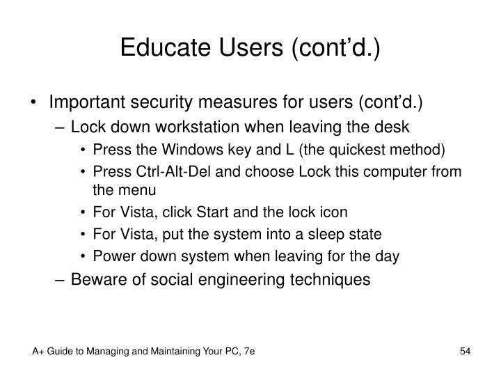 Educate Users (cont'd.)