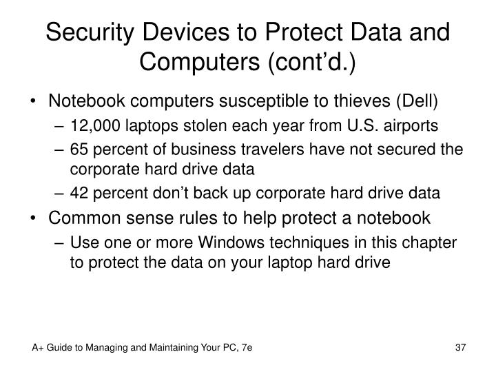Security Devices to Protect Data and Computers (cont'd.)