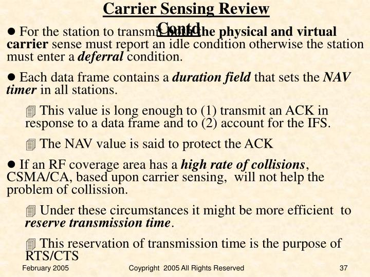 Carrier Sensing Review Contd