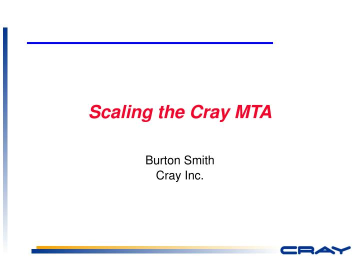 scaling the cray mta n.