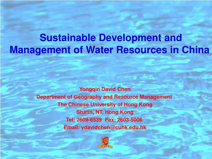 sustainable development and management of water resources in china n.