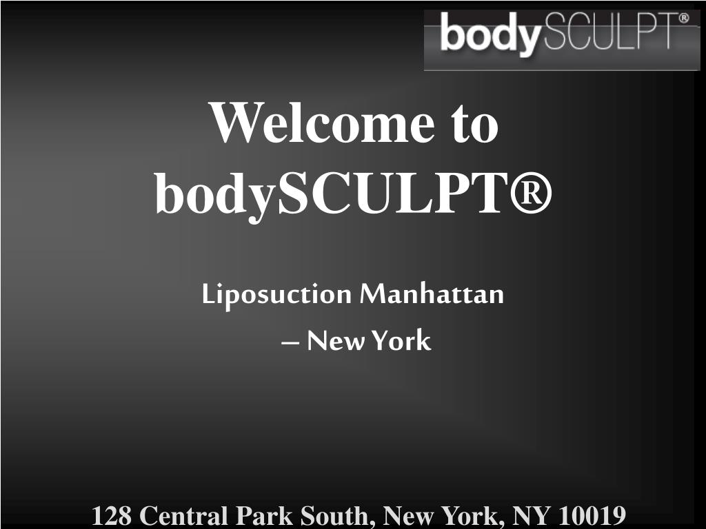 welcome to bodysculpt liposuction manhattan new york l.