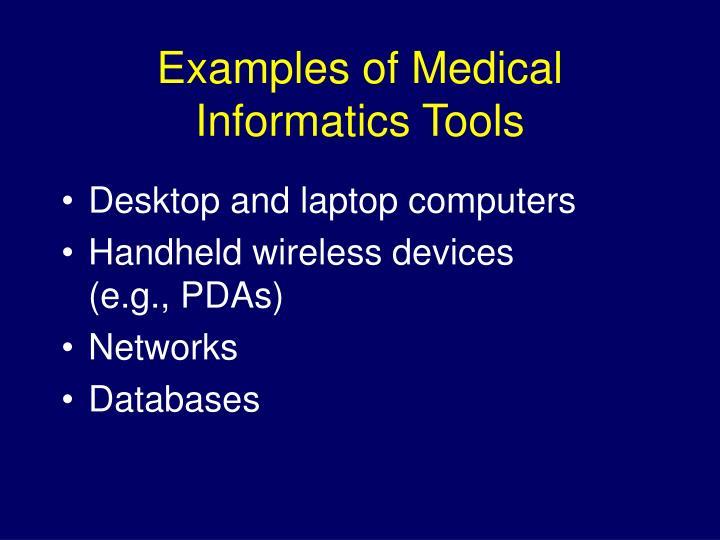 Examples of medical informatics tools