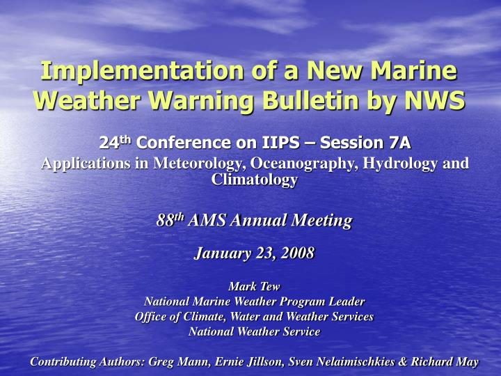 PPT - Implementation of a New Marine Weather Warning