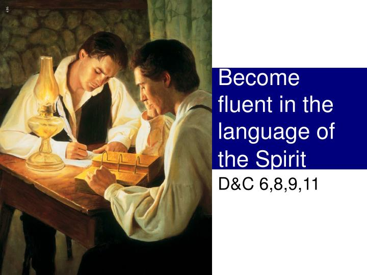 become fluent in the language of the spirit n.