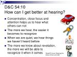 d c 54 10 how can i get better at hearing