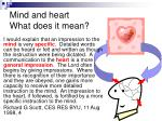mind and heart what does it mean