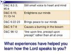 what experiences have helped you learn how the lord speaks to you
