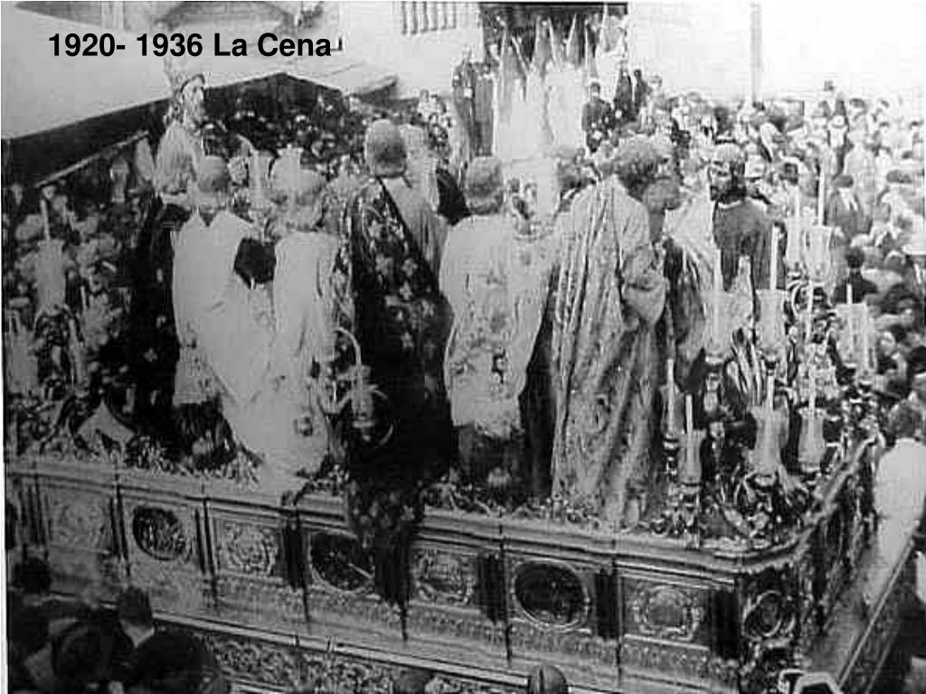 1920- 1936 La Cena