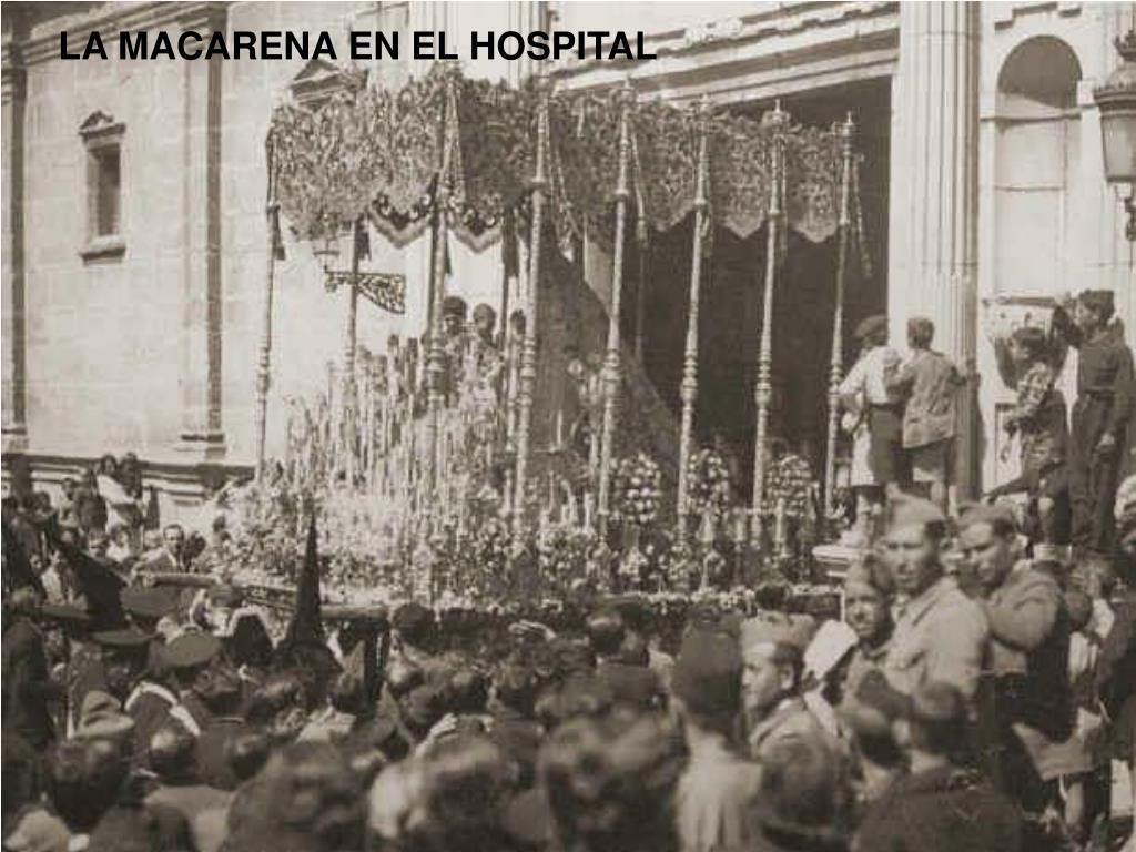 LA MACARENA EN EL HOSPITAL