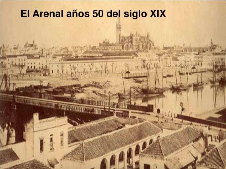 El Arenal años 50 del siglo XIX
