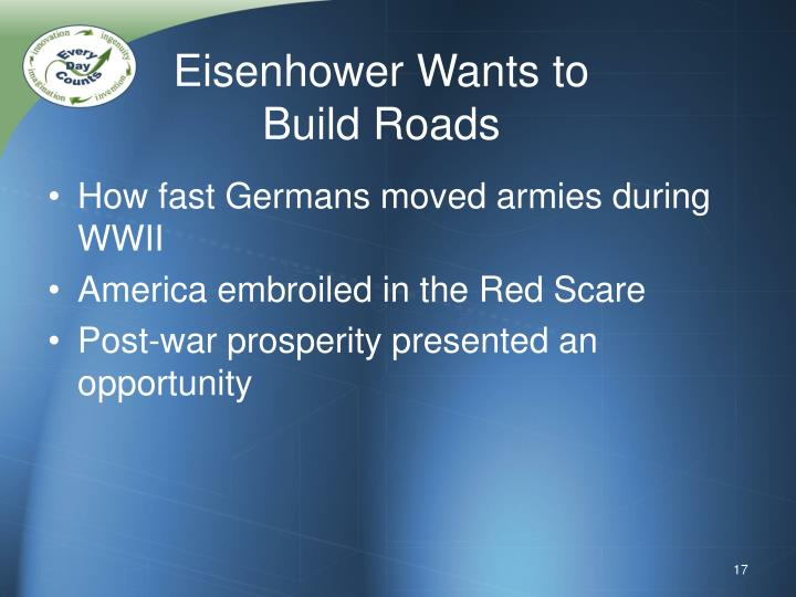 Eisenhower Wants to Build Roads